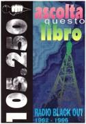Ascolta questo libro Radio Blackout 1992 1996
