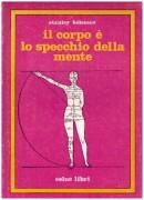Il Corpo e lo specchio della mente