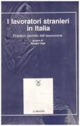 I Lavoratori stranieri in Italia