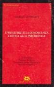 I Pregiudizi e la conoscenza critica della psichiatria
