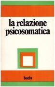 La Relazione psicosomatica