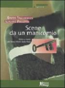 Scene da un manicomio. Storia e storie del Santa Maria della Pieta'