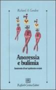 Anoressia e bulimia. Anatomia di un'epidemia sociale