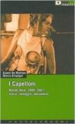 I Capelloni. Mondo beat, 1966-1967 storia, immagini, documenti