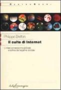 Il Culto di internet: l'interconnessione globale e la fine del legame sociale