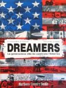 Dreamers La generazione che ha cambiato l'America