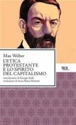 L' Etica protestante e lo spirito capitalistico