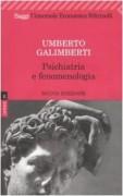 Psichiatria e fenomenologia. (Opere 4)