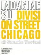 Indagine su Division Street Chicago