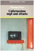 L' Informazione negli anni ottanta