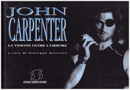 John Carpenter : la visione oltre l'orrore