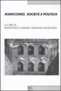 Manicomio, societa' e politica. Storia, memoria e cultura della devianza mentale dal Piemonte all'Italia