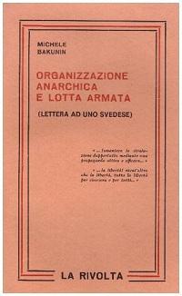 organizzazione anarchica e lotta armata