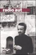 Radio Aut: materiali di un'esperienza di controinformazione