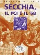 Secchia, il PCI e il '68