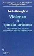 Violenza e spazio urbano