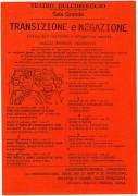 Transizione e negazione - critica dell'esistente e antagonismo sociale, manifesto