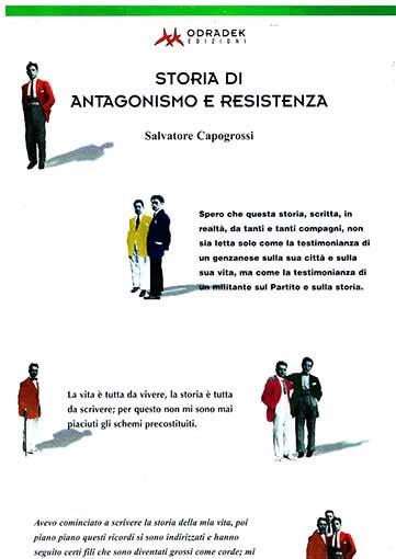 Storia di antagonismo e resistenza, manifesto