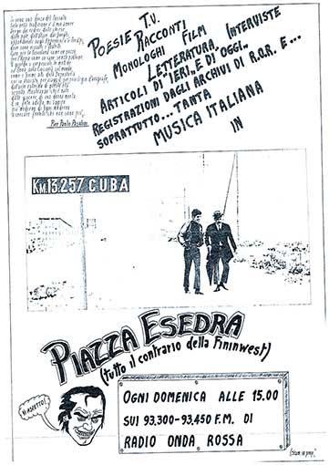 Piazza Esedra, tutto il contrario di Fininwest, manifesto