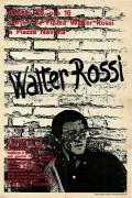 Walter Rossi, manifesto