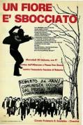 Un fiore è sbocciato: contro l'assassinio fascista di Roberto, manifesto
