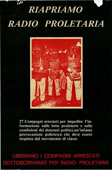 Riapriamo Radio Proletaria, liberiamo i compagni arrestati, manifesto