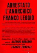 Arrestato l'anarchico Franco Leggio, manifesto