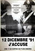 12 Dicembre '91 j'accuse, manifesto