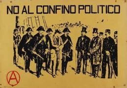 no al confino politico, Manifesto