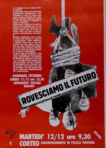 12 dicembre 1969, rovesciamo il futuro manifesto