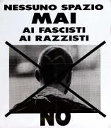 Nessuno spazio mai ai fascisti, ai razzisti , manifesto
