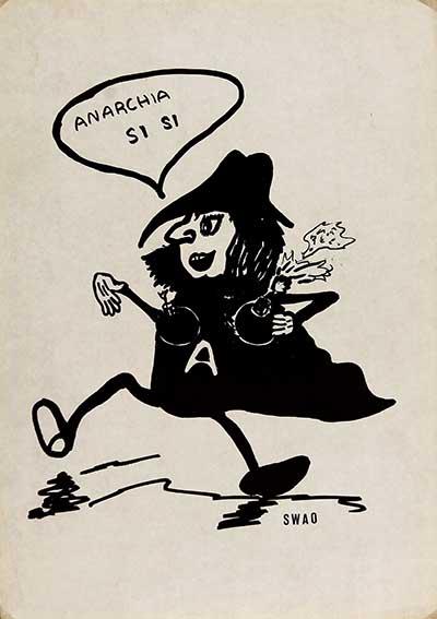 Anarchia si si, manifesto