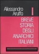 breve storia degli anarchici italiani