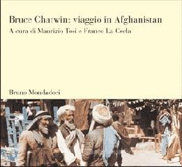 bruce chatwin viaggio in afghanistan