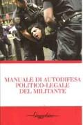 manuale di autodifesa politico legale del militante