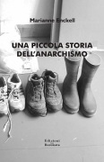 una piccola storia dell'anarchismo