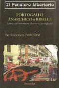 portogallo anarchico e ribelle