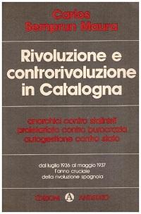 rivoluzione e controrivoluzione in catalogna