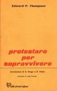protestare per sopravvivere