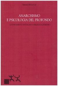anarchismo e psicologia del profondo