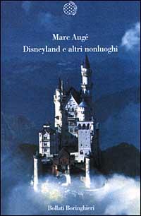 disneyland e altri non luoghi