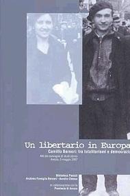 Un libertario in Europa. Camillo Berneri: fra totalitarismi e democrazia