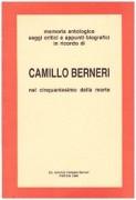 memoria antologica, saggi critici e appunti biografici in ricordo di camillo berneri