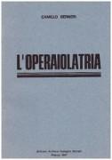 l'operaiolatria