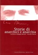 Storie di anarchici e anarchia. L'Archivio Famiglia Berneri-Aurelio Chessa.