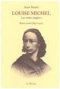 Louise Michel. La 'viro major'. Breve storia (1830-1905)