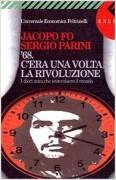 '68. C'era una volta la rivoluzione. I dieci anni che sconvolsero il mondo