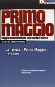 La rivista «Primo Maggio» (1973-1989). Con DVD