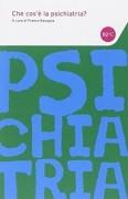 Che cos'e' la psichiatria?