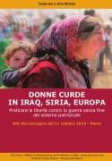 Donne curde in Iraq, Siria, Europa. Praticare la libertà contro la guerra senza fine del sistema patriarcale